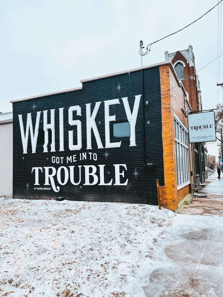 Whiskey Got Me In Trouble Mural   Trouble Bar Mural Louisville kentucky