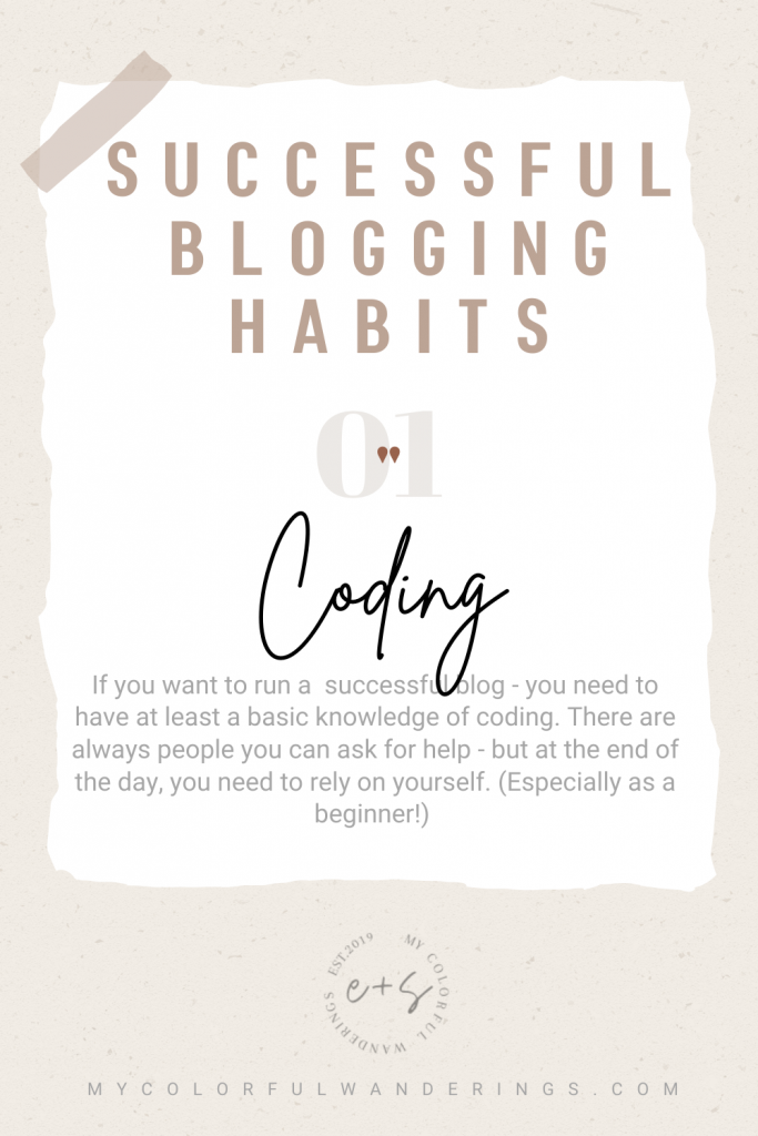 Learn coding to help create a successful blog! Successful blogs, How to start with blogging, how to write a blog, how to be a blogger, beginning a blog,