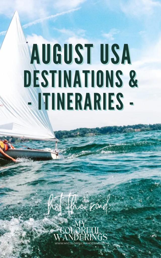 August USA Destinations & Itineraries