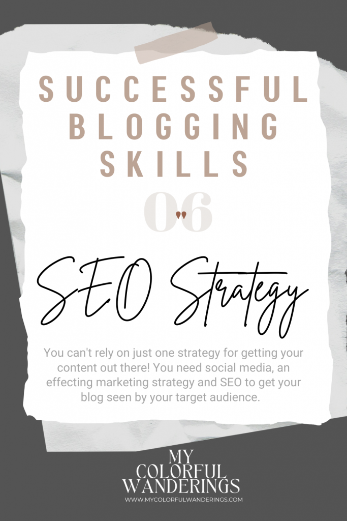 You need a good SEO strategy for a  successful blog! Successful blogs, How to start with blogging, how to write a blog, how to be a blogger, beginning a blog,