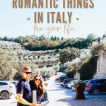 Best places in Italy, romantic italy, romantic places in Italy, honeymoon destinations in Italy, romantic things to do in Italy