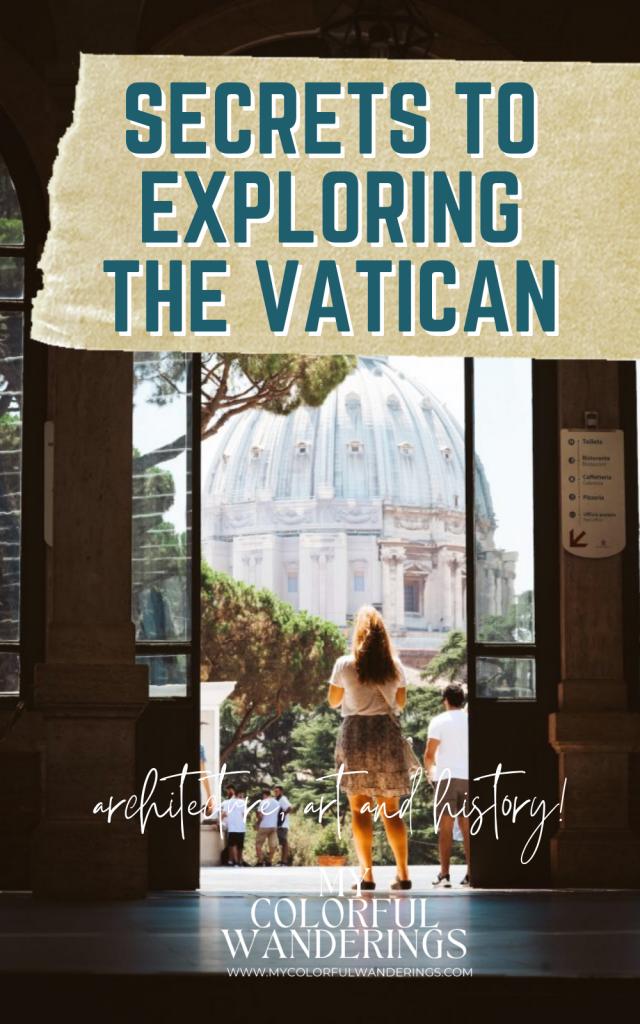 Secrets to Exploring The Vatican