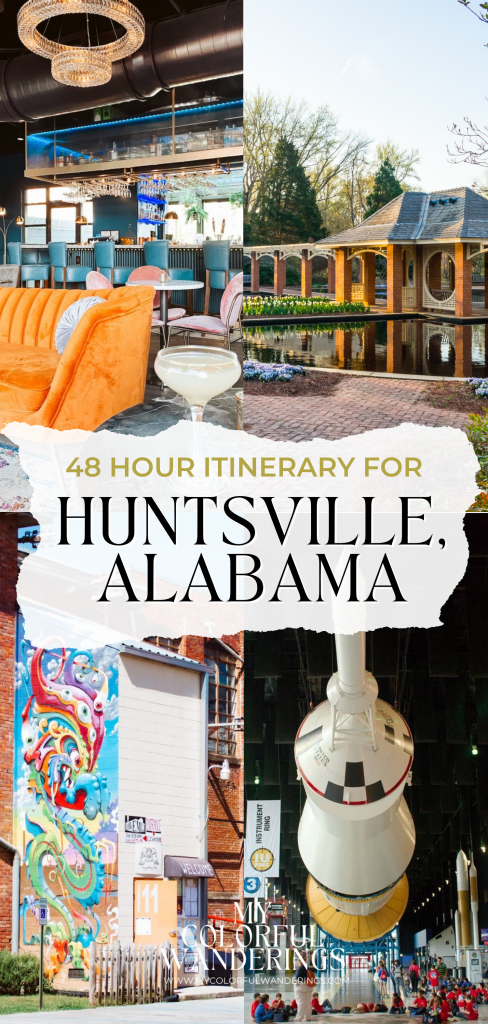 48 Hour Itinerary for Huntsville, Alabama