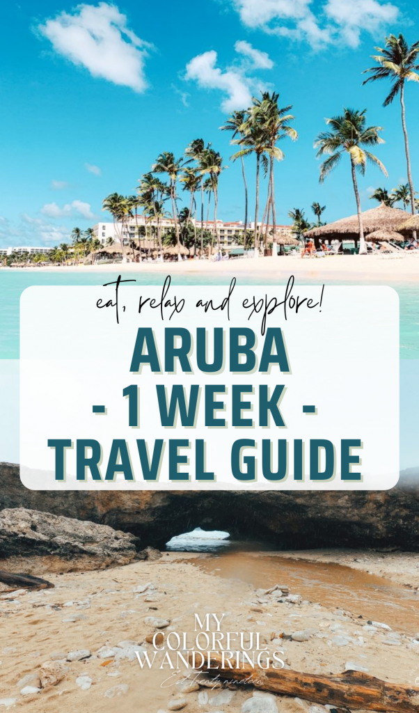 aruba 1 week travel guide