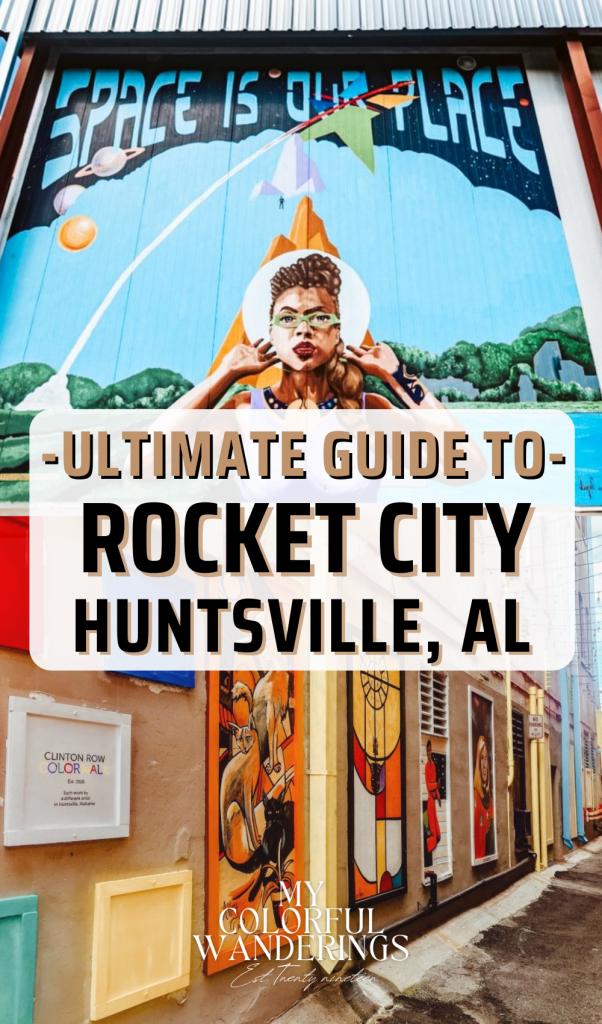 The ultimate guide to rocket city - huntsville alabama