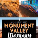 USA National Park Bucket List - Monument Valley